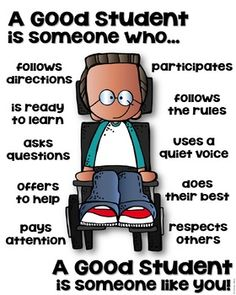 A Good Student Poster – Differently Abled [someone who] – Education Posters Classroom Rules, Classroom Behavior, Classroom Posters, School Classroom, Classroom Expectations, Classroom Management, Teaching Social Skills, Social Emotional Learning, Teaching Kids