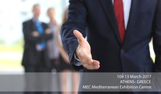 10-13 Μαρτίου 2017 Athens, GREECE MEC ( Mediterranean Exhibition Centre )