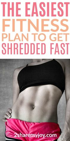 The best workout and eating plan to lose a lot of weight fast and shape your body.