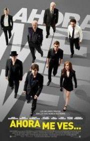 """Película: """"Ahora me ves (2013)"""""""