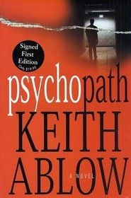 Psychopath.  Keith Ablow. Ablow/Fox politics aside, this was a good book. Scared the crap out of me.