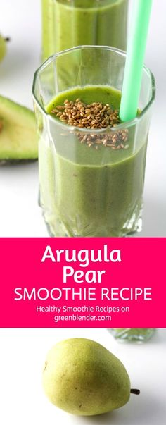 Arugula Pear Ease into a relaxing holiday afternoon with the smooth flavor of pears (which have Healthy Green Smoothies, Pear Smoothie, Raspberry Smoothie, Smoothie Drinks, Breakfast Smoothies, Healthy Fats, Smoothie Detox, Healthy Life, Healthy Living