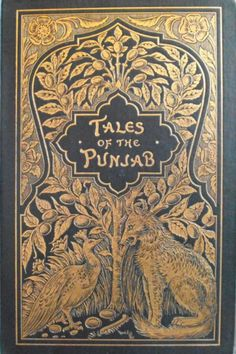 Antiquarian Book Series - Tales of the Punjab - 1894 collected by Flora Annie Steel, Illustrated by Lockwood Kipling