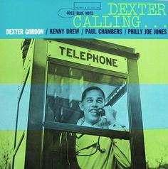 """Dexter Gordon: Dexter Calling.   Label: Blue Note 4083.   12"""" LP. 1961.   Photo: Francis Wolff."""