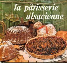 la pâtisserie alsacienne  – Bibliothèque perso - Vous pouvez retrouver le cours de cuisine par des enfants pour des enfants de Cuisine de mémé moniq http://oe-dans-leau.com/cuisine-meme-moniq/