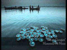 Silent Ganges - Maneesh De Moor - YouTube