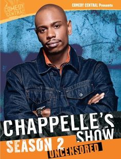 Chappelle's Show (TV Series 2003–2006 )Comedian Dave Chappelle hosts this sketch-comedy show that parodies many of the nuances of race and culture.