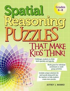 Spatial Reasoning Puzzles That Make Kids Think! engages even the most reluctant math learner. In this fun and challenging book, students must conquer four types of logical and spatial reasoning path p Small Group Activities, Critical Thinking Activities, Critical Thinking Skills, Math Activities, Fun Brain, Maths Puzzles, Teaching Tools, Problem Solving, Book Format
