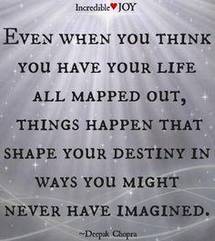 Destiny in life quote via www.Facebook.com/IncredibleJoy