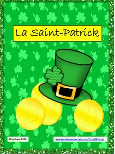 $ La Saint-Patrick: Activities for the French Classroom.