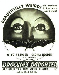 Dracula's Daughter (1936) She Gives You That Weird Feeling!