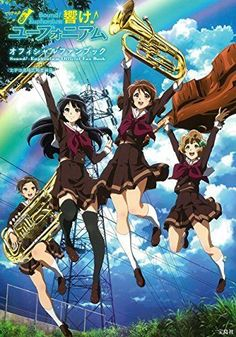 Sound! Euphonium Anime official Fan Book illustration Guide