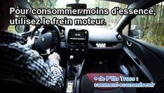 pour consommer moins d'essence en conduisant, utilisez le frein moteur