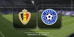Belgium vs Estonia Highlights and Full Match Competition: WC Qualification Europe Date: 13 November 2016 Stadium: Stade Roi Baudouin (Bruxelles (Brussel))