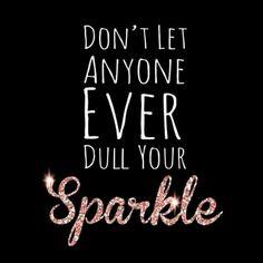Let that sparkle shimmer bright!
