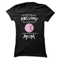Are You An Awesome Volleyball Mom? T Shirt, Hoodie, Sweatshirts - vintage t shirts #shirt #hoodie
