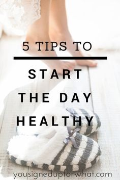 5 Tips to Start the Day Healthy