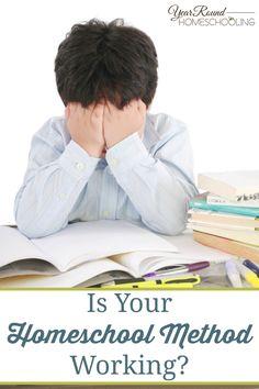 Is Your Homeschool Method Working? -