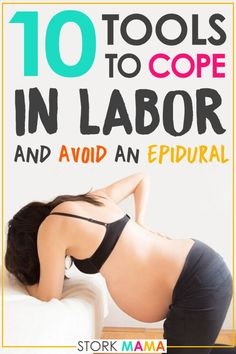 Labor Coping Tools | Top ten items to help you cope with labor pain. This is a great list for pregnant moms who want to avoid an epidural. Whether it's avoiding a long labor, slow labor, or back labor, I've got you covered with these pain management techniques. Stork Mama