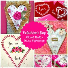 Will you be my Valentine? Or will you at least join me in crafting and creating some beautiful heart-themed art pieces? MyValentine's Day Mixed Media Work