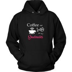 Coffee And Wifi Are My Soulmates (Pink)- Unisex Hoodie