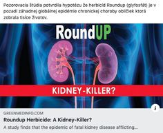A new observational study confirms the hypothesis that Roundup herbicide (glyphosate) is behind the mysterious global epidemic of chronic kidney disease that has taken thousands of lives. By Contributing Writer Sayer Ji Health Diet, Health Care, Observational Study, Healthy Kidneys, Chronic Kidney Disease, Kidney Failure, Autoimmune, Health Problems, How To Know
