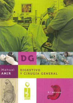 Digestivo y cirugía general / dirección editorial, Jaime Campos Pavón...[et al.]. Academia de Estudios MIR, D.L. 2013