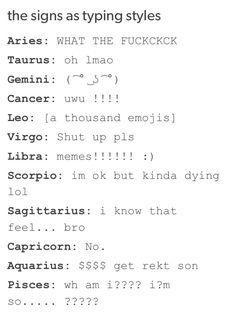 so TRUE WHAT I AM A SCORPIO AND I