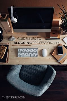 Guidelines To Blogging Professionally