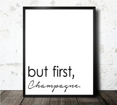 But First Champagne Art Print  Black & White by oneBLURpictures