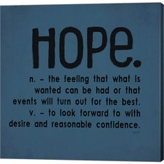 Metaverse Definitions-Hope Iii by Tara Reed Canvas Art Sassy Quotes, Life Quotes Love, No Hope Quotes, Woman Quotes, Positive Vibes, Positive Quotes, Motivational Quotes, Inspirational Quotes, Frames On Wall