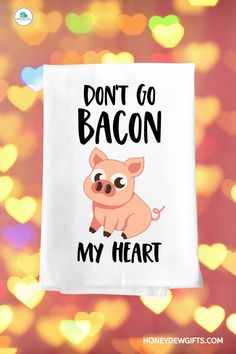 Do you agree that Bacon is just the greatest thing ever? Guaranteed to make everyone crack up! You can never go wrong with the Honey Dew Gifts, Dont Go Bacon My Heart as a last-minute gift! The funny bacon themed gifts will make a perfect funny gift for your favorite chef, cook, sister, mother, grandma, uncle, neighbor, and colleagues! Funny bacon towel are also perfect for your hip and fun host, or hostess! Kitchen Gifts, Home Decor Kitchen, Modern Decor, Rustic Decor, Bacon Funny, Sticky Toffee, Amazing Decor, Kitchen Linens, Last Minute Gifts