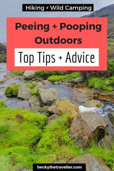 Peeing and Pooping Outdoors - Wild Camping Toilet Tips Backpacking For Beginners, Backpacking Tips, Hiking Tips, Camping Uk, Camping Hacks, Camping Holiday, Camping Stuff, Travel Advice, Travel Tips