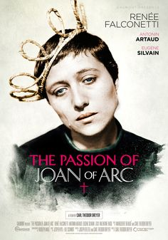 The Passion of Joan of Arc (1928) Carl Theodor Dreyer, Theatrical Onesheet / Movie Poster for Nonstop Entertainment, design by Kellerman Design.