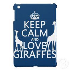 """Keep Calm and Love Giraffes"" saying, case for iPad Mini"