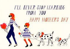 """Hand-drawn illustration and typography Reads- """"I'll never stop learning from you. Happy Mother's Day"""" Flat matte printed with brilliant hues in the U. Folded card measuring x Blank on the inside Envelope color will most certainly vary Best Mothers Day Cards, Happy Mothers Day, Pink Olive, Paperless Post, Mother's Day Greeting Cards, Mom Day, Mother And Father, Best Mom, Are You Happy"""
