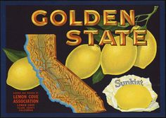 Golden State: Grown and packed by Lemon Cove Association, Lemon Cove, Tulare County, California