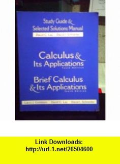 Calculus  Its Applications Plus Brief Calculus  Its Applications (9780130466228) Larry J Goldstein, David C Lay, David I Schneider , ISBN-10: 0130466220  , ISBN-13: 978-0130466228 , ASIN: B0010XRLCG , tutorials , pdf , ebook , torrent , downloads , rapidshare , filesonic , hotfile , megaupload , fileserve