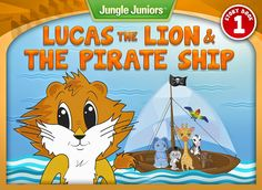 Lucas the Lion & The Pirate Ship children's #kindle book (free download 8/9/14)