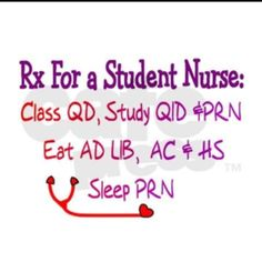 Rx for the Student Nurse!! Yess!