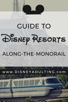The Ultimate Guide to Selecting the Right Disney Monorail Hotel | Booking a Disney World Monorail Hotel is one of the most exclusive at Walt Disney World. Review this guide to help decide which one is right for you.