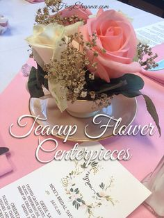 DIY Vintage Teacup Flower Centerpieces. Using a teacup, vintage or new, for fabulous party decor! Come see how easy it is to make! #BridalShower #Wedding #Centerpieces #TeacupFlowerCenterpieces