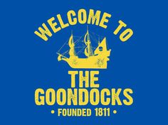 Welcome to the Goondocks T-Shirt
