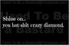 You're a diamond, baby!