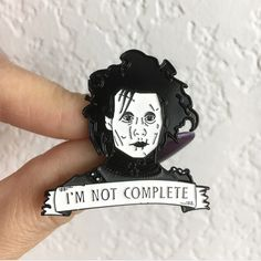 I'm Not Complete Pin