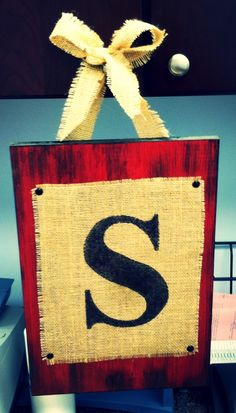 Cute Monogrammed Burlap Sign! $25.00