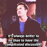 Relationship advice from yours truly, Chandler Bing. You're welcome. GIF