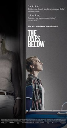 Directed by David Farr.  With Clémence Poésy, David Morrissey, Stephen Campbell Moore, Laura Birn. A couple expecting their first child discover an unnerving difference between themselves and the couple living in the flat below them who are also having a baby.