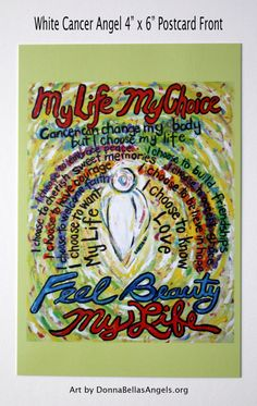 White Cancer Angel My Life My Choice Poem Art Painting -10 Postcards