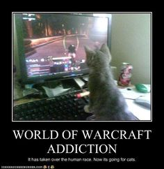 WoW Addiction...LOL